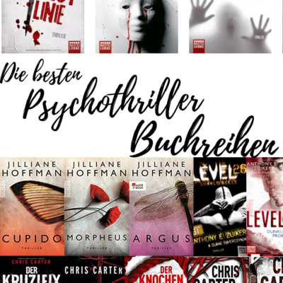 Die besten Psychothriller Buchreihen: Smoky Barrett, Robert Hunter, uvm!