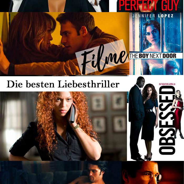 Die besten Liebesthriller Filme aller Zeiten! Psycho, Obsession, Stalking