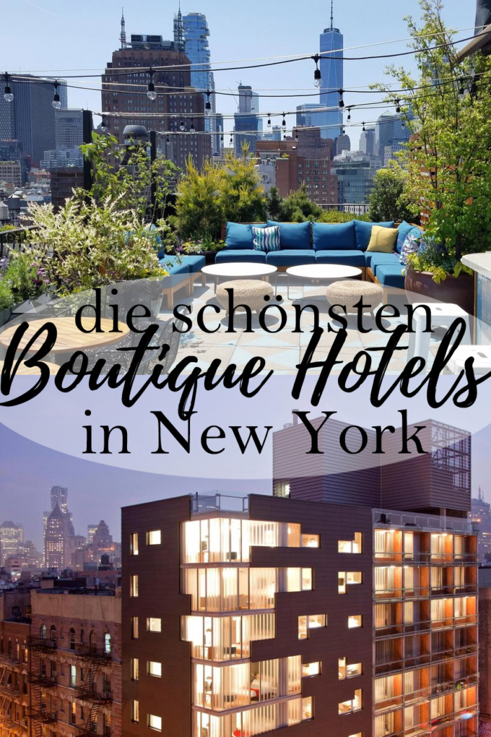 Die schönsten Boutique Hotels in New York